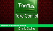 liberty book  Tinnitus: Take Control (Treatments For Tinnitus Relief) (Hearing Aids) (Volume 3)