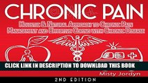 Best Seller Chronic Pain: Holistic   Natural Approach to Chronic Pain Management and Effective