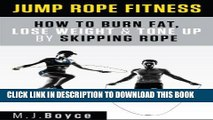 Best Seller Jump Rope Fitness - How to Burn Fat, Lose Weight   Tone Up by Skipping Rope Free