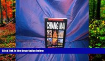 Best Deals Ebook  Chiang Mai: Thailand s Northern Rose (Thai Guides Series)  Most Wanted