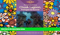 Must Have  Diving   Snorkeling Chuuk Lagoon, Pohnpei   Kosrae (Lonely Planet Diving and Snorkeling