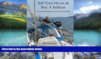 Best Buy Deals  Sell Your House and Buy a Sailboat: Then Sail Halfway Around The World  Full