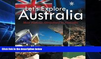 Ebook deals  Let s Explore Australia (Most Famous Attractions in Australia)  Full Ebook