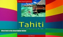 Ebook deals  Tahiti   French Polynesia Guide, 4th Ed. (Open Road s Tahiti   French Polynesia