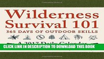[PDF] Wilderness Survival 101 - A 2017 Daily Calendar: 365 Days of Outdoor Skills Popular Collection