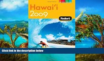Big Deals  Fodor s Hawaii 2009 (Full-Color Gold Guides)  Best Buy Ever