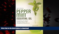 Read books  Peppermint Essential Oil: Everything You Need To Know About This Energizing Essential