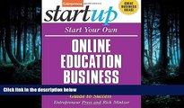 Read Start Your Own Online Education Business: Your Step-By-Step Guide to Success (StartUp Series)
