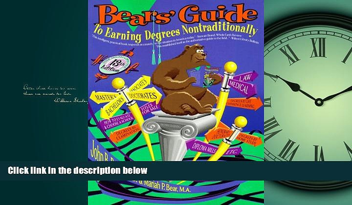 Read Bears  Guide to Earning Degrees Nontraditionally (Bear s Guide to Earning Degrees by Distance