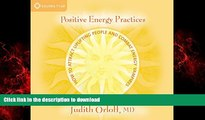 Best books  Positive Energy Practices: How to Attract Uplifting People and Combat Energy Vampires