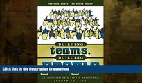 FAVORITE BOOK  Building Teams, Building People : Expanding the Fifth Resource Second Edition FULL