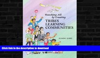 READ  Reaching All by Creating Tribes Learning Communities FULL ONLINE