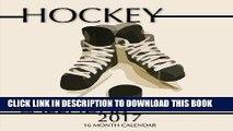 [PDF] Hockey Calendar 2017: 16 Month Calendar Popular Collection