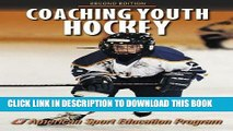 [PDF] Coaching Youth Hockey - 2nd Edition (Coaching Youth Sports) Full Online
