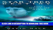 Ebook Star Trek: Destiny: Gods of Night Free Read
