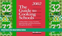Big Sales  The Guide to Cooking Schools (Guide to Cooking Schools: Cooking Schools, Courses,