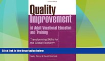 Buy NOW  Quality Improvement in Adult Vocational Education and Training: Transforming Skills for