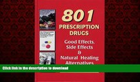 liberty book  801 Prescription Drugs - Good Effects, Side Effects and Natural Healing Alternatives
