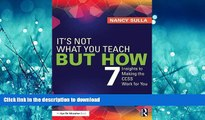 FAVORITE BOOK  It s Not What You Teach But How: 7 Insights to Making the CCSS Work for You  BOOK