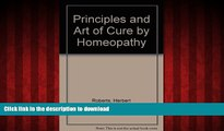Best book  Principles and Art of Cure by Homeopathy
