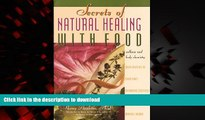 Buy book  Secrets of Natural Healing with Food: Wellness and Body Chemistry online for ipad