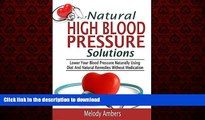Best books  Natural High Blood Pressure Solutions: Lower Your Blood Pressure Naturally Using Diet