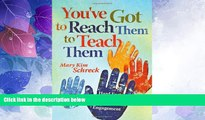 Buy NOW  You ve Got to Reach Them to Teach Them: Hard Facts About the Soft Skills of Student