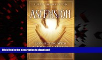 Read book  Ascension: Connecting With the Immortal Masters and Beings of Light