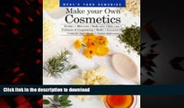 liberty books  Make Your Own Cosmetics: Recipes, Skin Care, Body Care, Hair Care, Perfumes, and
