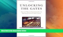 Deals in Books  Unlocking the Gates: How and Why Leading Universities Are Opening Up Access to