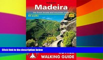 Must Have  Madeira: The Finest Valley and Mountain Walks - ROTH.E4811 (Rother Walking Guides -