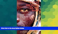 Must Have  Three Worlds Gone Mad: Dangerous Journeys through the War Zones of Africa, Asia, and