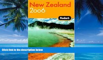 Big Deals  Fodor s New Zealand 2006 (Fodor s Gold Guides)  Full Ebooks Most Wanted