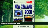 Books to Read  Independent Travellers New Zealand 2000  The Budget Travel Guide (Independent