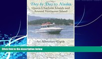 Books to Read  Day by Day to Alaska: Queen Charlotte Islands and Around Vancouver Island  Full