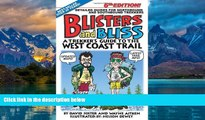 Books to Read  Blisters   Bliss: The Trekker s Guide to the West Coast Trail  Full Ebooks Best