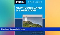 Must Have  Moon Spotlight Newfoundland and Labrador (Moon Spotlight Newfoundland   Labrador)