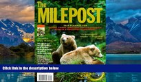 Books to Read  The Milepost : Trip Planner for Alaska, Yukon Territory, British Columbia,
