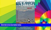 Must Have  Vancouver Island Book of Musts: The 101 Places Every Islander MUST See  READ Ebook