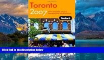 Big Deals  Fodor s Toronto 2007: With Niagara Falls   the Niagara Wine Region (Fodor s Gold