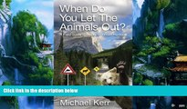 Books to Read  When Do You Let the Animals Out?: A Field Guide to Rocky Mountain Humour  Best