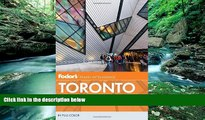 Big Deals  Fodor s Toronto: with Niagara Falls   the Niagara Wine Region (Full-color Travel