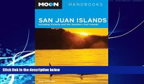 Books to Read  Moon San Juan Islands: Including Victoria and the Southern Gulf Islands (Moon