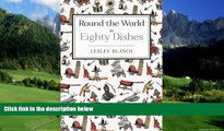 Books to Read  Round the World in 80 Dishes  Full Ebooks Most Wanted