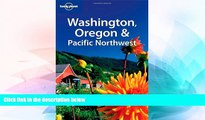 Must Have  Lonely Planet Washington, Oregon   the Pacific Northwest (Lonely Planet Travel Guides)