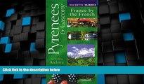 Big Deals  Vacances Pyrenees   Gascony: Including Andorra (Hachette s Vacances)  Full Read Most
