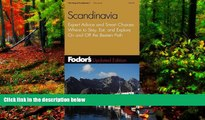 Deals in Books  Fodor s Scandinavia, 8th Edition: Expert Advice and Smart Choices: Where to Stay,