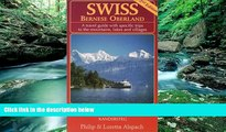 Books to Read  Swiss - Bernese Oberland 2nd Edition A travel guide with specific trips to the