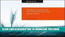 Best Seller Alternative Investments: CAIA Level II (Caia Knowledge) Free Read