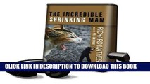 Best Seller The Incredible Shrinking Man Free Read